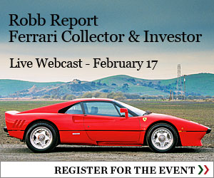 Robb Report Ferrari Collector & Investor Live Webcast